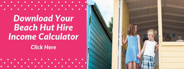 How much can I earn from my beach hut hire? Income Calculator Download