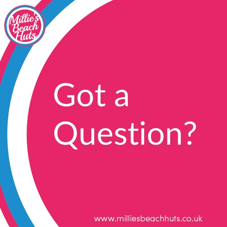 Millie's Beach Hut Club Beach Hut Hire Frequently asked questions
