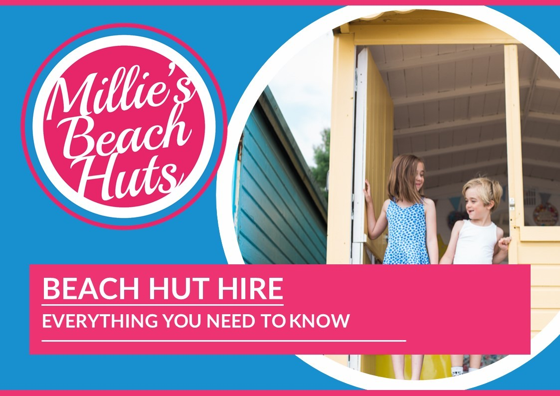 Millie's Beach Huts - Beach Hut Hire – Everything You Need to Know