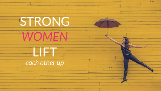 Women Ahead awards strong women lift each other up quote