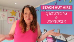 Beach Hut Hire Questions and Answers (Q&A): Our YouTube Channel Launch